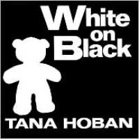 White on Black - Tana Hoban