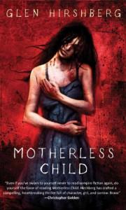 Motherless Child - Glen Hirshberg