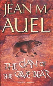 The Clan of the Cave Bear (Earth's Children, #1) - Jean M. Auel