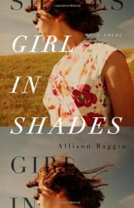 Girl in Shades - Allison Baggio