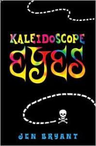 Kaleidoscope Eyes - Jennifer Fisher Bryant