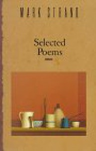 Selected Poems - Mark Strand