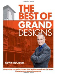The Best of Grand Designs - Kevin McCloud