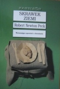 Skrawek ziemi - Robert Newton Peck