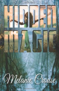 Hidden Magic: 1 (The Dragon Lord) -   Melanie Crouse