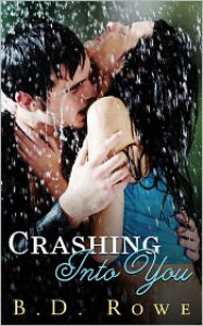 Crashing Into You - B.D. Rowe