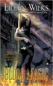 Blood Magic (Lupi Series #6) -