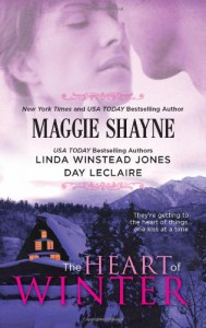 The Heart of Winter: The Toughest Girl in TownResolutionMystery Lover - Maggie Shayne, Linda Winstead Jones, Day Leclaire