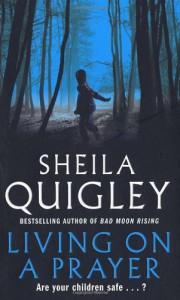 Living On a Prayer - Sheila Quigley