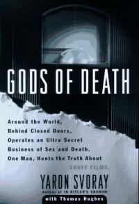 Gods of Death - Yaron Svoray