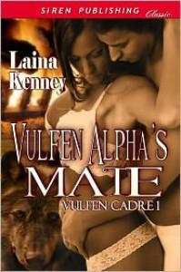 Vulfen Alpha's Mate - Laina Kenney
