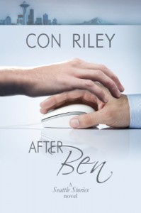 After Ben (Seattle Stories Book 1) - Con Riley