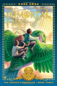 The Immortal Fire - Anne Ursu