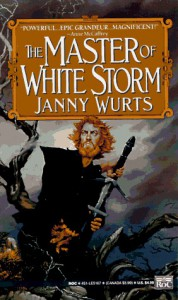 The Master of White Storm - Janny Wurts