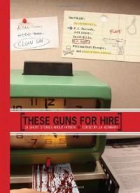 These Guns for Hire - J.A. Konrath