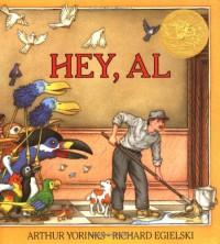 Hey, Al - Arthur Yorinks, Richard Egielski