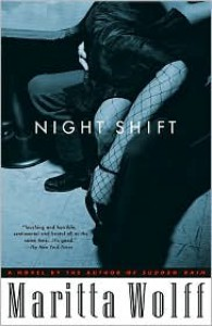 Night Shift - Maritta Wolff