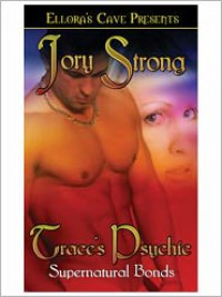 Trace's Psychic  - Jory Strong