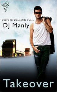 Takeover - D.J. Manly
