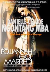 Polliannah Got Married! - Danielle-Claude Ngontang Mba