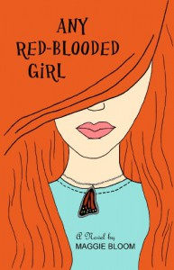 Any Red-Blooded Girl - Maggie Bloom
