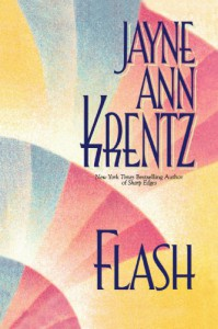 Flash - Jayne Ann Krentz
