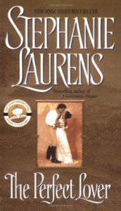 The Perfect Lover - Stephanie Laurens