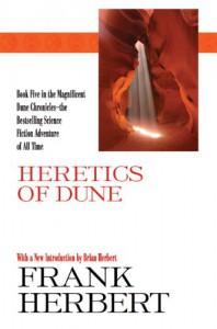Heretics of Dune  - Frank Herbert