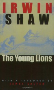 The Young Lions - 'Irwin Shaw',  'James Salter'
