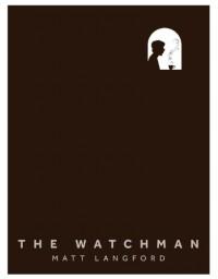 The Watchman - Matt Langford