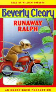 Runaway Ralph (Audio) - Beverly Cleary, William Roberts