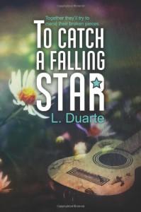 To Catch a Falling Star - L. Duarte