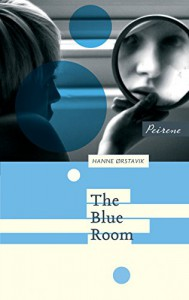 The Blue Room (Coming of Age Series) - Hanne Ørstavik, Deborah Dawkin
