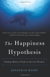 The Happiness Hypothesis: Finding Modern Truth in Ancient Wisdom - Jonathan Haidt