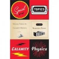 Special Topics in Calamity Physics: A Novel - Marisha Pessl