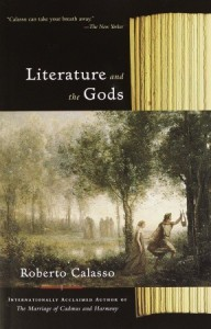 Literature and the Gods - Roberto Calasso, Tim Parks