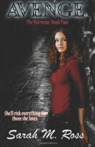 Avenge: The Patronus: Book Two - Sarah M. Ross