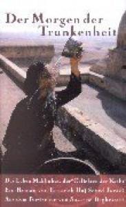 Der Morgen der Trunkenheit - Fattaneh Haj Seyed Javadi