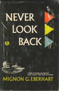 Never Look Back - Mignon G. Eberhart