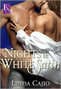 Nights in White Satin - Linda Cajio
