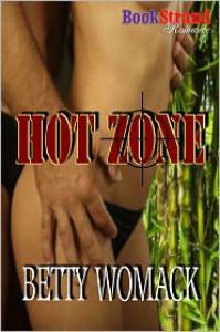 Hot Zone - Betty Womack