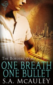 One Breath One Bullet - S.A. McAuley