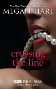 Crossing the Line - Megan Hart