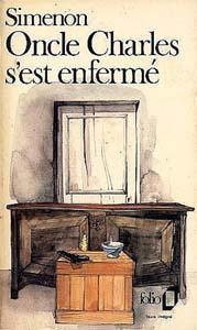 Oncle Charles S'Est Enferme - Georges Simenon