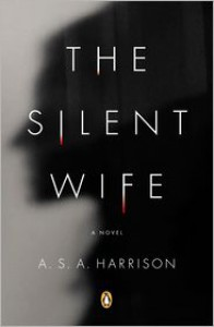 The Silent Wife - A.S.A. Harrison