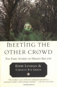 Meeting the Other Crowd - Eddie Lenihan;Carolyn Eve Green