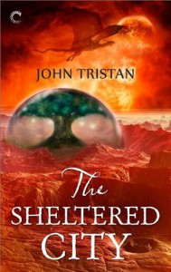 The Sheltered City - John Tristan
