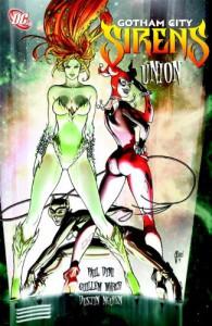 Gotham City Sirens Vol. 1: Union HC - Paul Dini