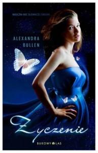Życzenie - Alexandra Bullen