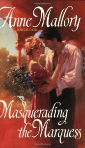 Masquerading the Marquess - Anne Mallory